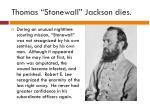 thomas stonewall jackson dies