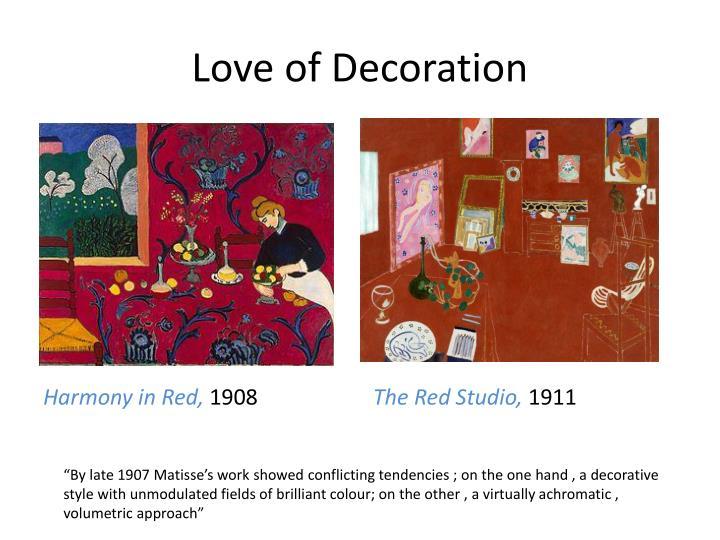 Love of Decoration