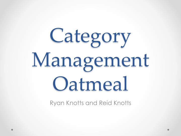 category management oatmeal n.
