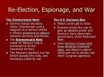 re election espionage and war1