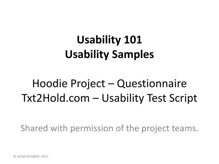 usability 101 usability samples hoodie project questionnaire txt2hold com usability test script n.