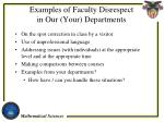 examples of faculty disrespect in our your departments