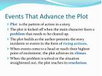 events that advance the plot3