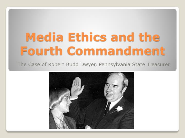 media ethics and the fourth commandment n.