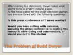 the problem of budd dwyer