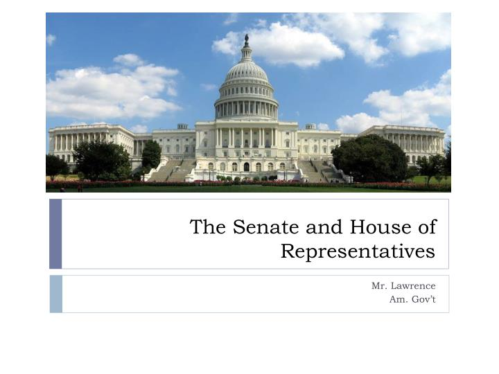 the senate and house of representatives n.