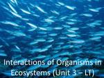 interactions of organisms in ecosystems unit 3 lt