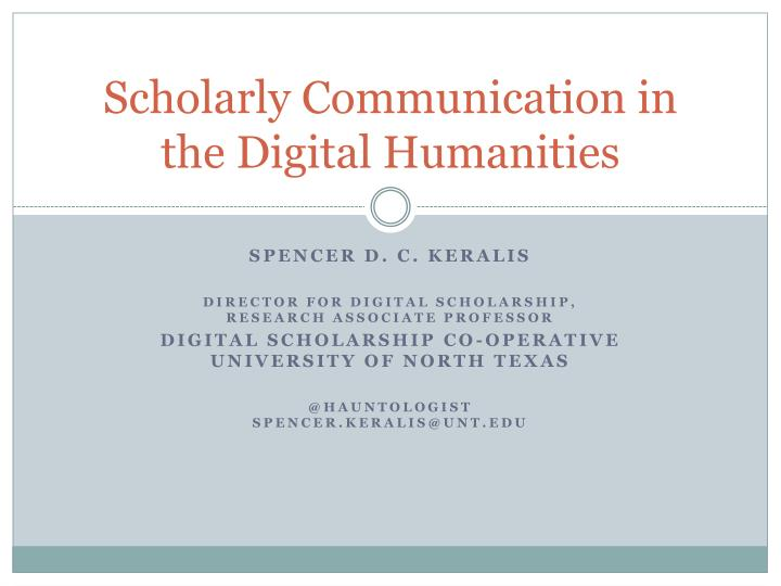 scholarly communication in the digital humanities n.
