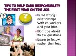 tips to help earn responsibility the first year on the job1