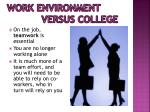 work environment versus college1