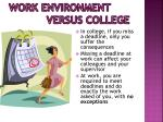 work environment versus college2