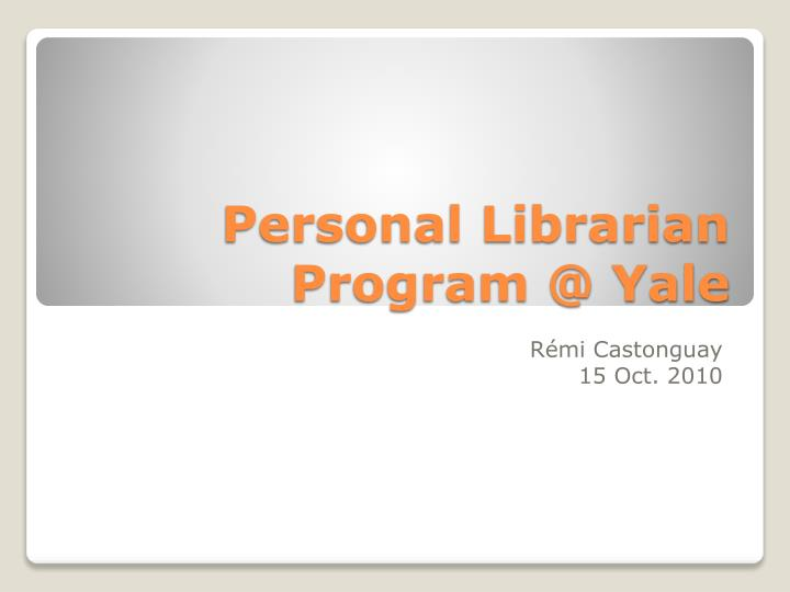 personal librarian program @ yale n.