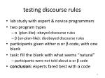 testing discourse rules