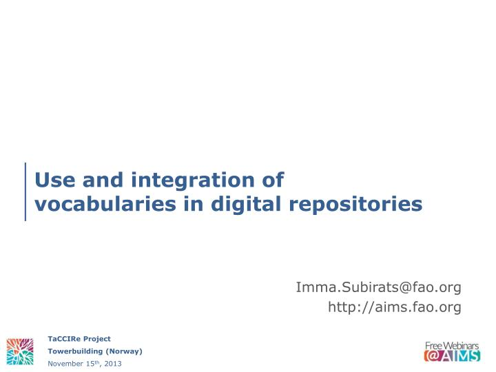 use and integration of vocabularies in digital repositories n.