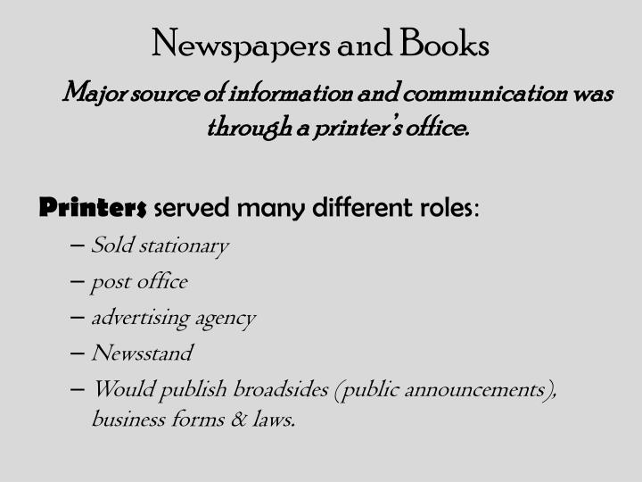 Newspapers and Books
