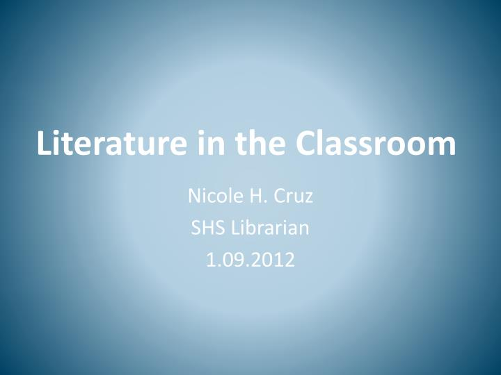 literature in the classroom n.