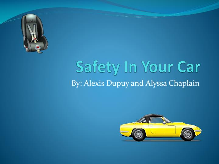 safety i n your car n.