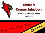 grade 9 course selection