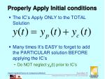 properly apply initial conditions