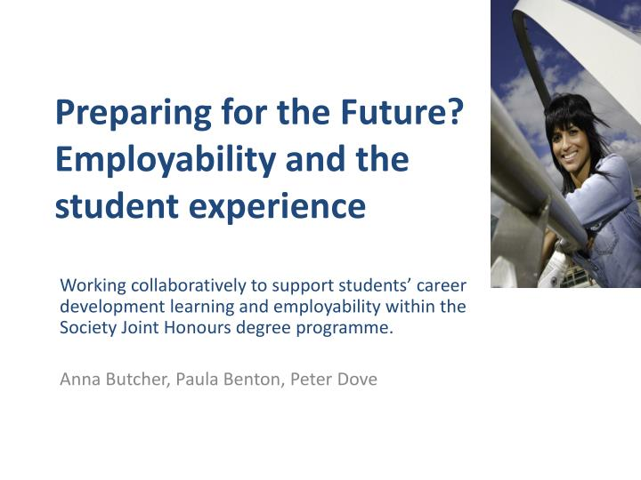 preparing for the future employability and the student experience n.