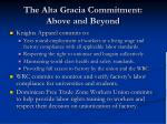 the alta gracia commitment above and beyond