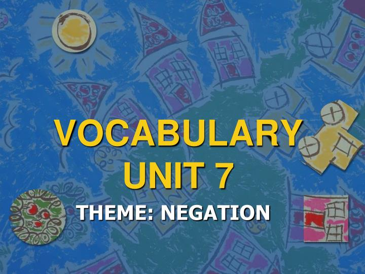 vocabulary unit 7 n.