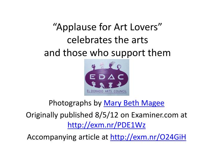 applause for art lovers celebrates the arts and those who support them n.