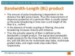 bandwidth length bl product
