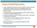 linear scattering losses