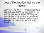 jesus declaration that we are family