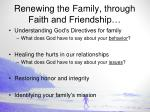 renewing the family through faith and friendship