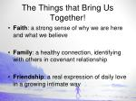 the things that bring us together