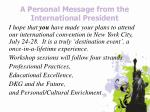 a personal message from the international president