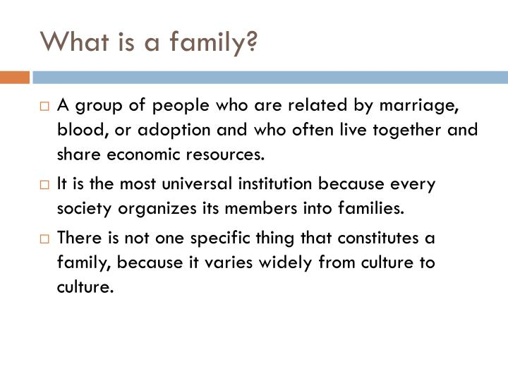 What is a family