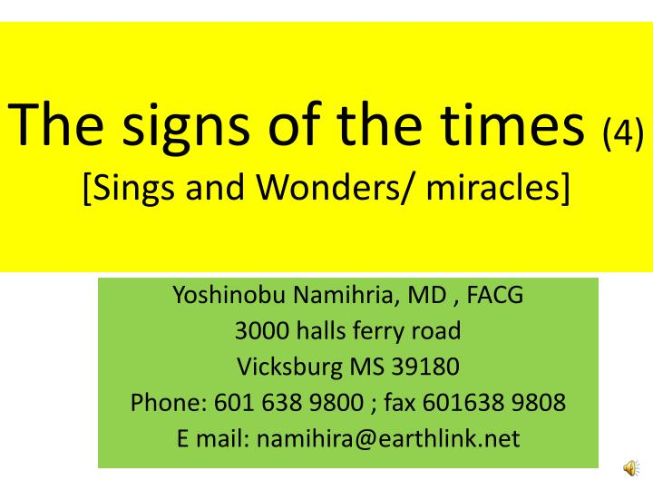 the signs of the times 4 sings and wonders miracles n.