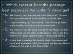 5 which excerpt from the passage best expresses the author s message