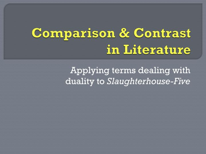 comparison contrast in literature n.