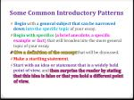 some common introductory patterns