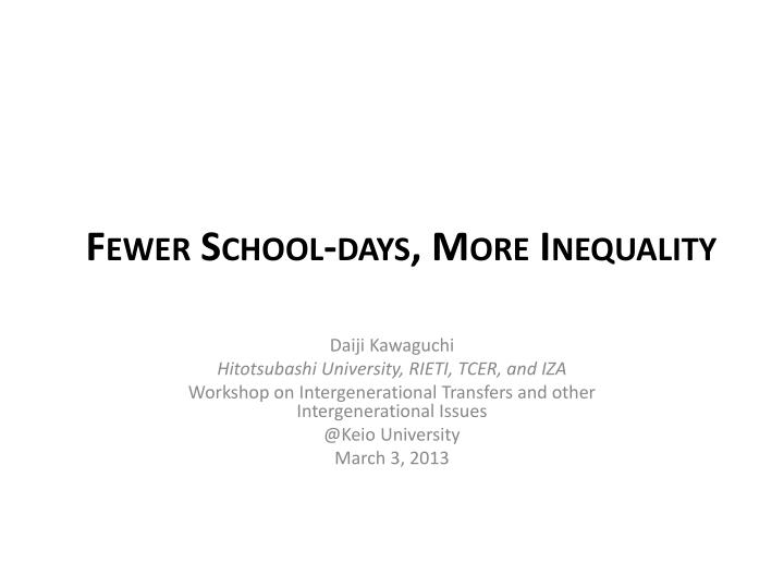 fewer school days more inequality n.