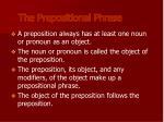the prepositional phrase
