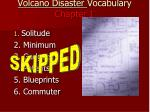 volcano disaster vocabulary chapter 1
