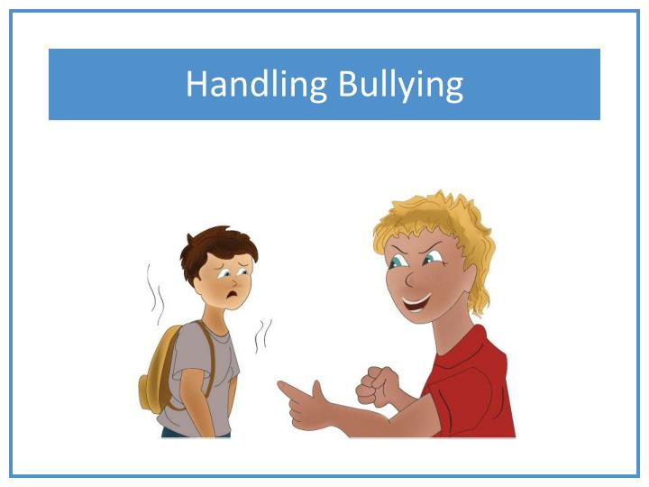 we should learn how to handle bullies