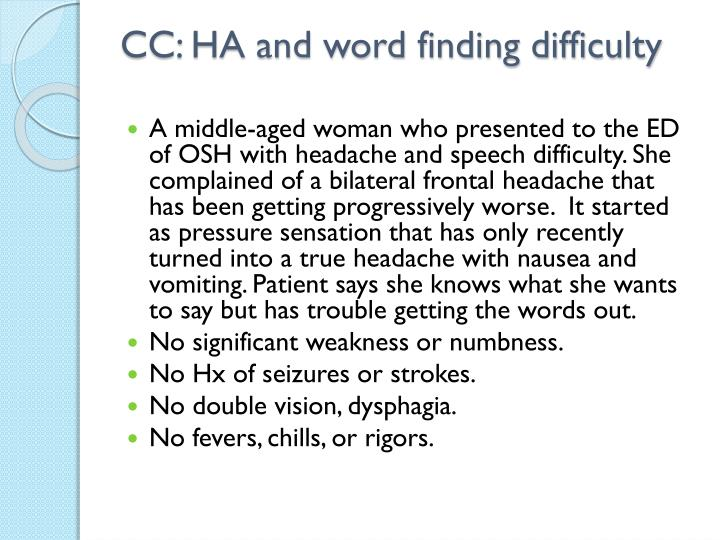 cc ha and word finding difficulty n.