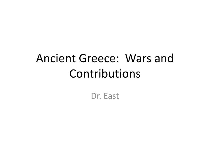 ancient greece wars and contributions n.