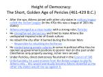 height of democracy the short golden age of pericles 461 429 b c