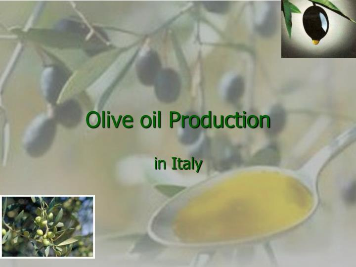 olive oil production n.