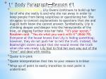 1 st body paragraph reason 1
