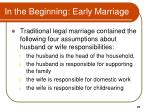 in the beginning early marriage
