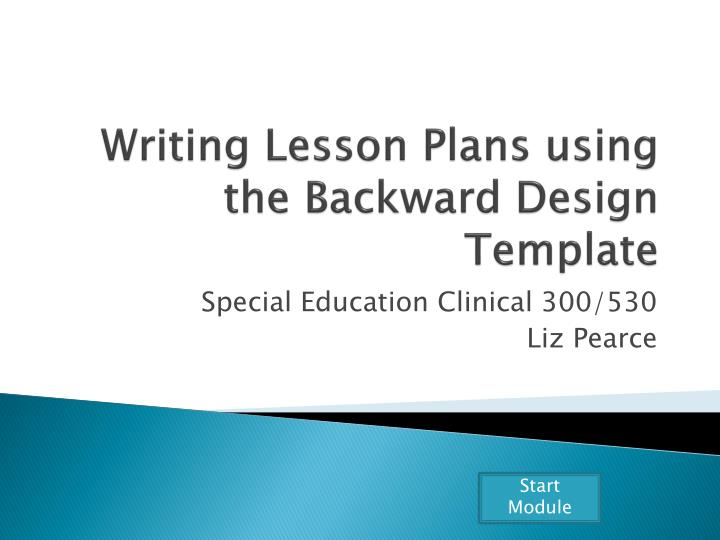 writing lesson plans using the backward design template n.