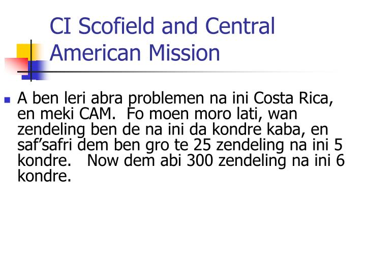 CI Scofield and Central American Mission